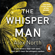 Alex North - The Whisper Man