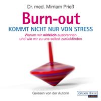 Mirriam Prieß - Burnout kommt nicht nur von Stress artwork