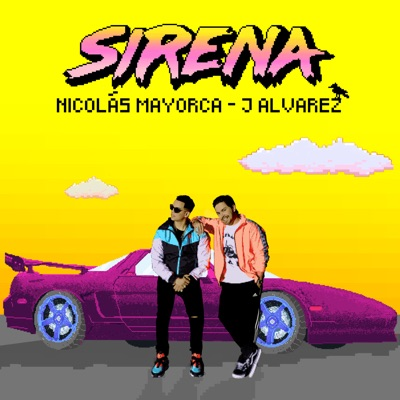 Sirena (feat. J Alvarez) - Single - J Alvarez
