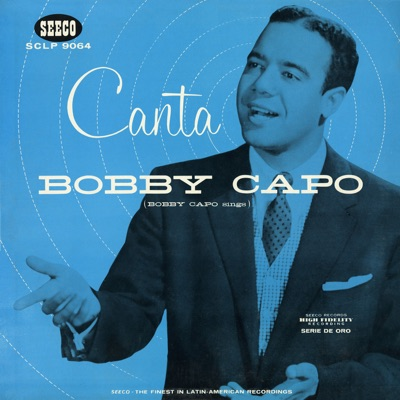 Canta - Bobby Capó