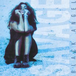 Savage Rose - Black Angel
