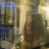 Asta Hiroki featuring Muhsinah - Between Love and Happiness  feat. Muhsinah