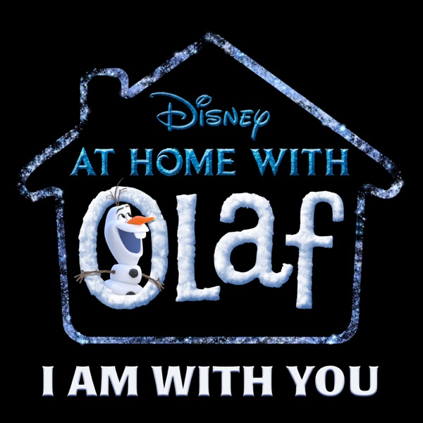 "Josh Gad - I Am with You (From ""At Home with Olaf"")"