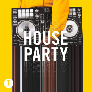 Various Artists - Toolroom House Party