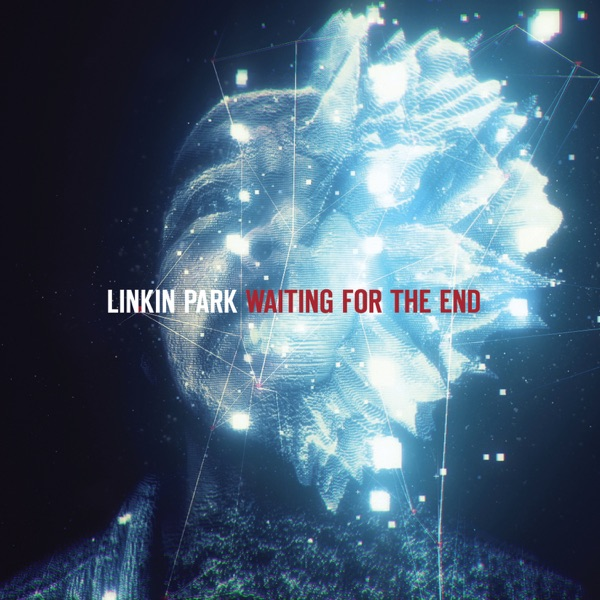 Waiting for the End - Single