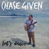 Chase Given - Let's Dance  artwork