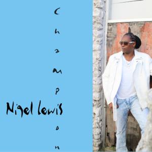 Nigel Lewis - What a Beautiful Name