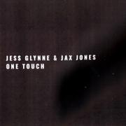 One Touch - Jess Glynne & Jax Jones - Jess Glynne & Jax Jones