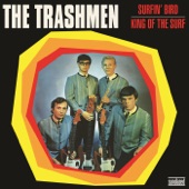 The Trashmen - King of the Surf