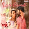 Love Garadi From rdxlove Single