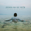 Joshua Na Die Reën - Someraarde artwork