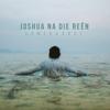 Someraarde - Joshua Na Die Reën