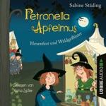 Hexenfest und Waldgeflüster: Petronella Apfelmus, Band 7 (Gekürzt)