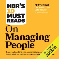HBR's 10 Must Reads on Managing People (Unabridged)