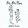 Chris Lane - Big, Big Plans  artwork