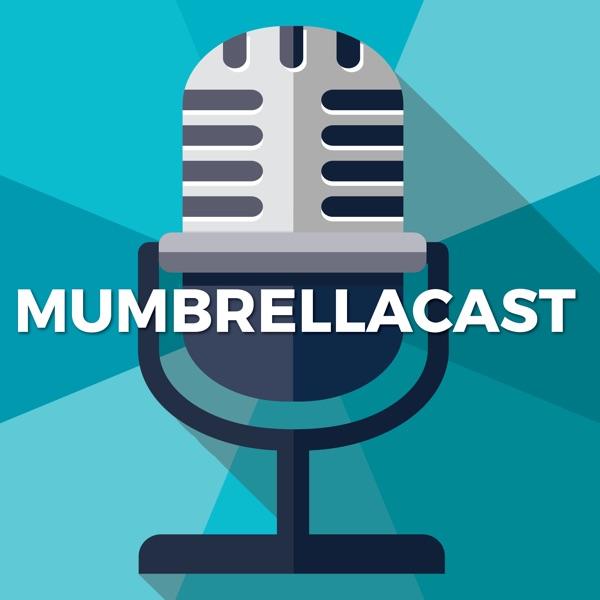Mumbrellacast – Podcast – Podtail
