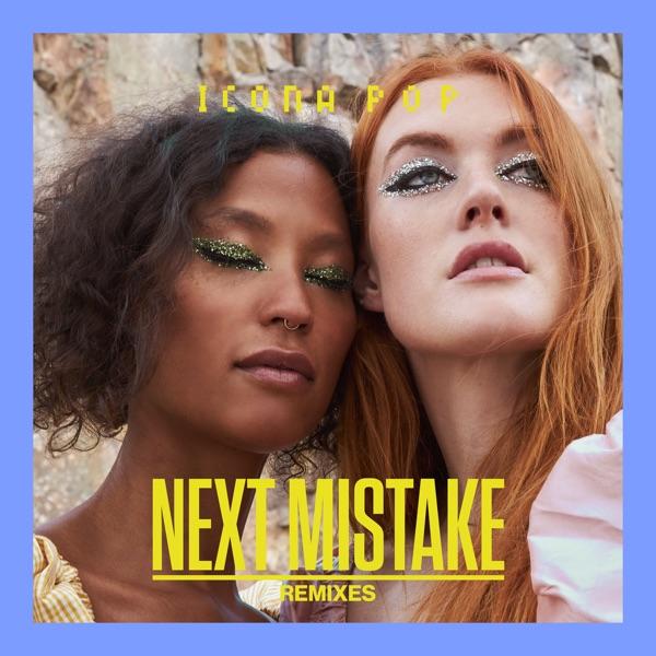 Next Mistake (Remixes) - Single