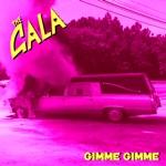 The Gala - Gimme Gimme