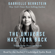 Gabrielle Bernstein - The Universe Has Your Back