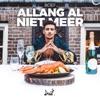 Allang Al Niet Meer by Boef iTunes Track 1