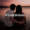 Night Music Oasis - # Love Ballads: Romantic & Sensual Jazz Music