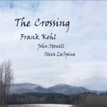 Frank Kohl - Yesterday's (feat. John Stowell & Steve LaSpina)