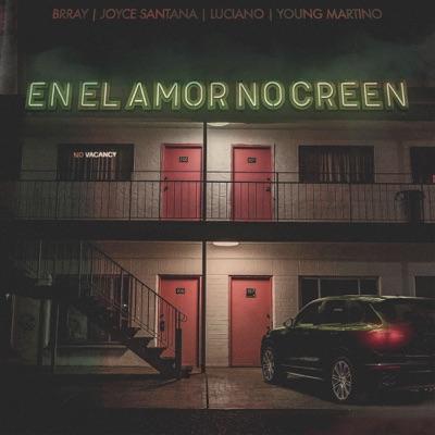 En el Amor No Creen - Single - Joyce Santana