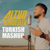 Altun Kardeşler - Turkish (Mashup) artwork