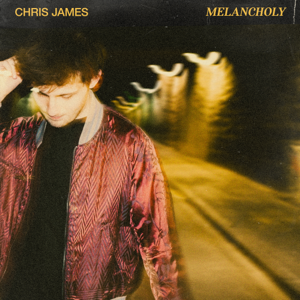Chris James - Melancholy