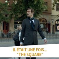 Télécharger Il était une fois... The Square Episode 1