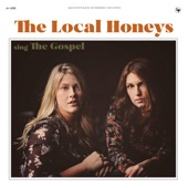 The Local Honeys - Everybody Wants to Go to Heaven