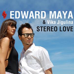 Edward Maya & Vika Jigulina - Stereo Love (Radio Edit)