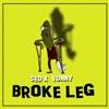 Aka Vonny - Broke Leg