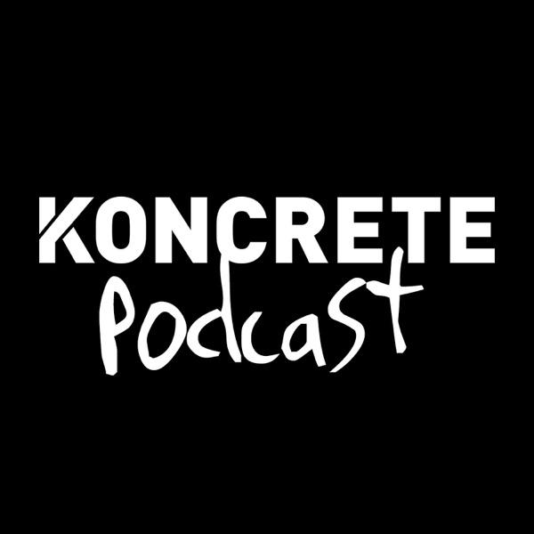 KONCRETE Podcast