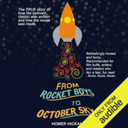 From Rocket Boys to October Sky (Unabridged)