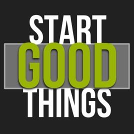startgoodthings: Start Good Thins: Season 2