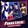 Pakka Local - Telugu Hit Songs