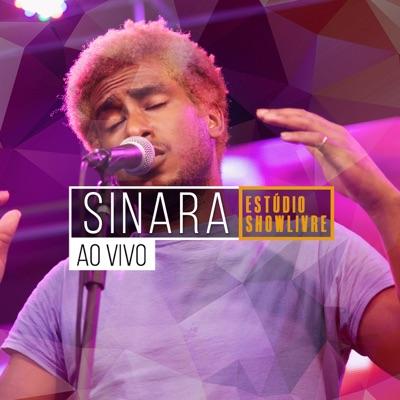 Sinara no Estúdio Showlivre (Ao Vivo) - Sinara