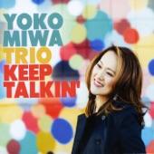 Yoko Miwa Trio - Sunset Lane