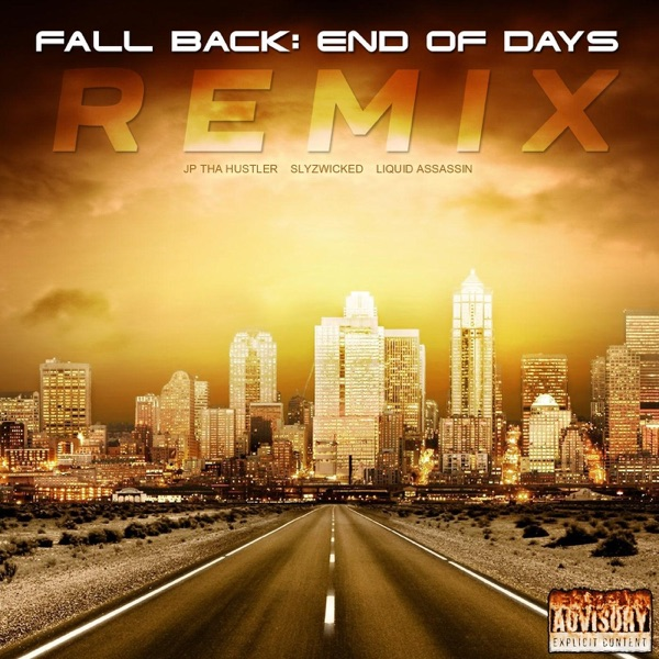 Fall Back (End of Days Remix) [feat. Liquid Assassin] - Single
