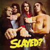 Slade - Slayed? (Expanded) portada