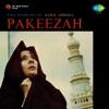 Pakeezah (Original Motion Picture Soundtrack)