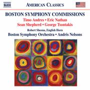 Boston Symphony Commissions - Boston Symphony Orchestra & Andris Nelsons - Boston Symphony Orchestra & Andris Nelsons