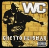 WC - The Streets (feat. Snoop Dogg & Nate Dogg)
