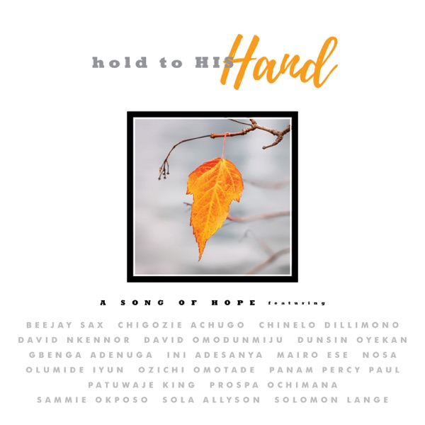 Hold to His Hand - Single