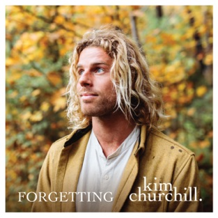 Kim Churchill – Forgetting – EP [iTunes Plus AAC M4A]