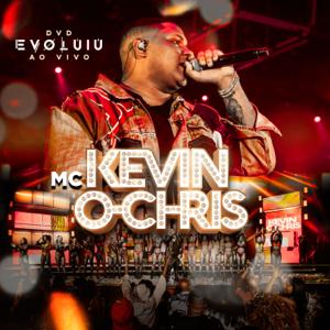 Kevin O Chris - Evoluiu (Ao Vivo)