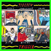 TRIGGER (feat. FREEZ, RITTO, MILES WORD, Jambo Lacquer, KOJOE, Olive Oil & Popy Oil)