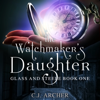 C.J. Archer - The Watchmaker's Daughter  artwork