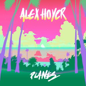 Alex Hoyer - Planes